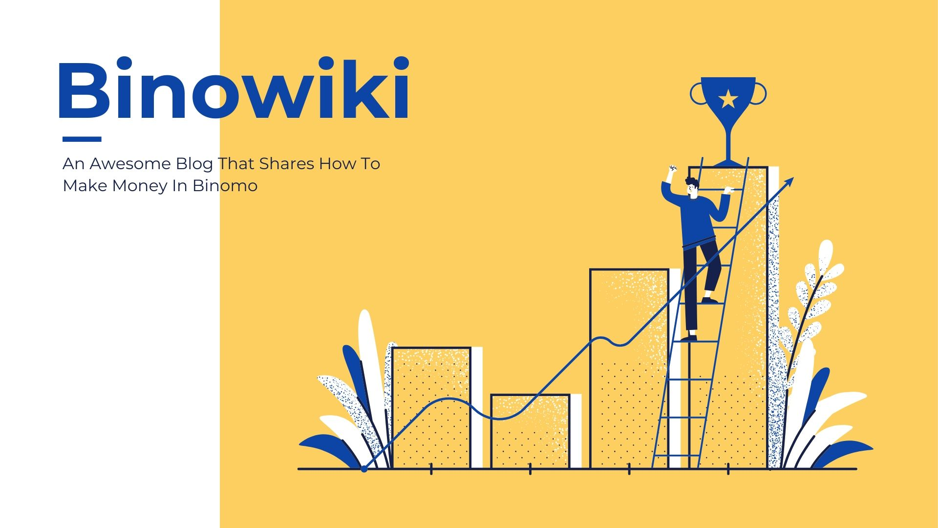 BinoWiki - An Awesome Blog That Shares How To Make Money In Binomo